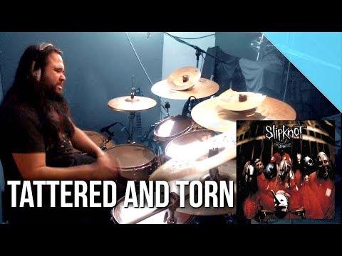 Slipknot  Tattered And Torn drum   Allan Heppner