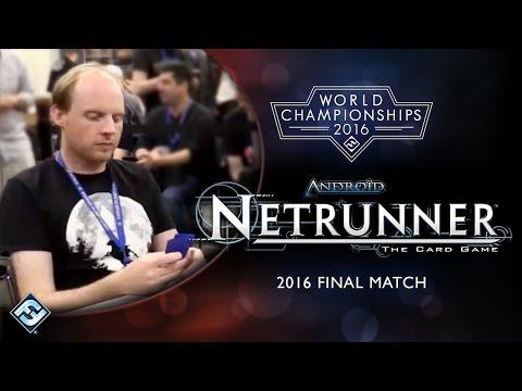 2016 World Championship - Android: Netrunner
