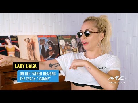 """Lady Gaga on Her Father Hearing """"Joanne"""""""