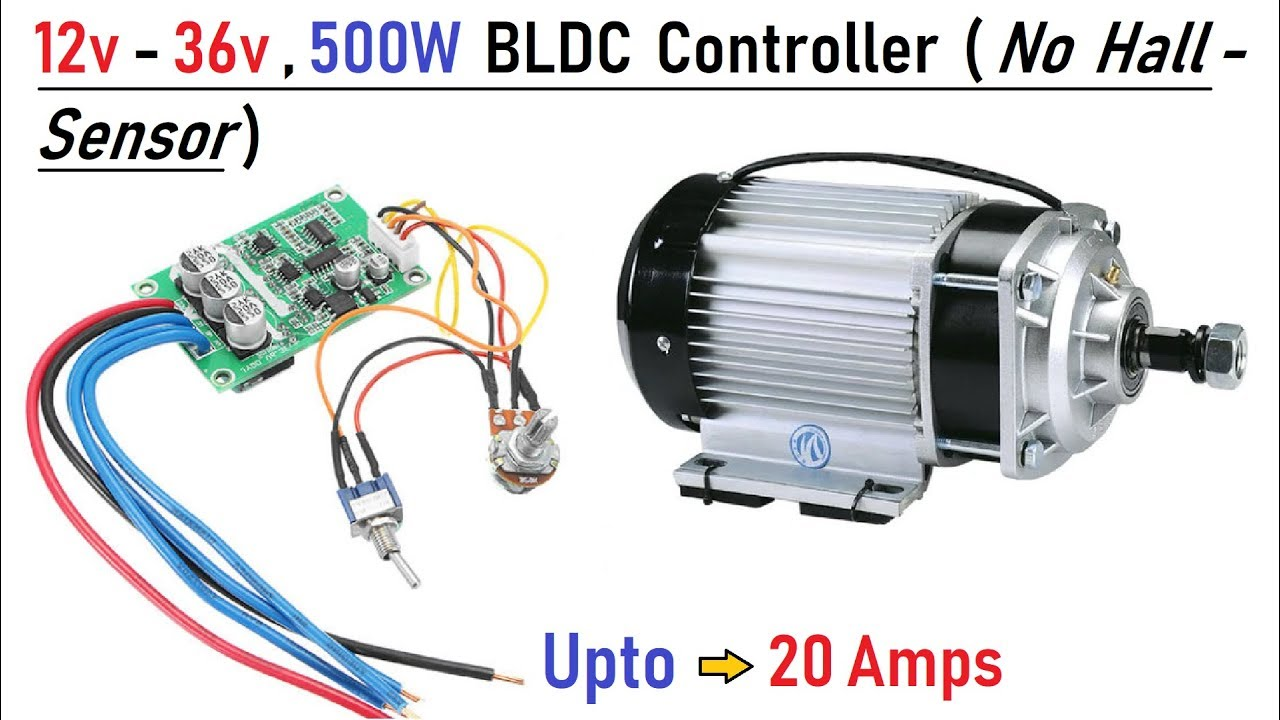 Wooow ! 12v to 36v 500w Brushless DC Motor Controller - Run BLDC Motors  without Hall Sensor