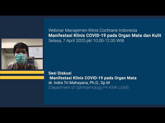 Sesi Diskusi Manifestasi Klinis COVID 19 pada Organ Mata