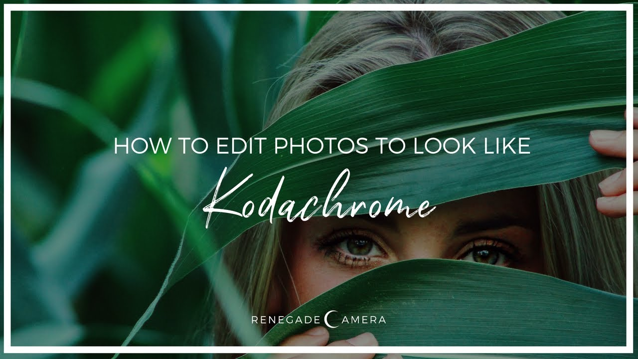 How To Edit Instagram Photos With A NatGeo, Kodachrome Look, Deconstructed  Photoshop Filter