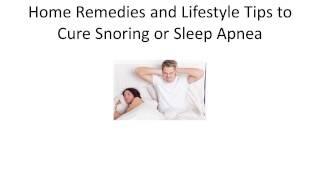 Home Remedies and Lifestyle Tips to Cure Snoring or Sleep Apnea | How To Stop Snoring Fast