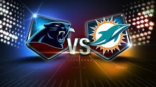 Carolina Panthers VS. Miami Dolphins Prediction(2017-2018)