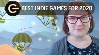The BEST Indie games for 2020 | The Gadget Show