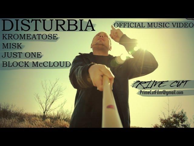 Kromeatose, Misk, & Just One - Disturbia (feat. Block McCloud) [A Prime Cut]