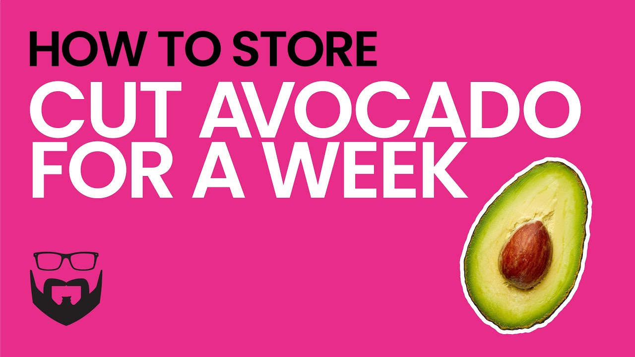 How To Keep Avocado Fresh You
