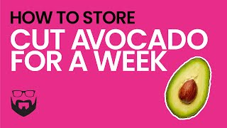 How Keep Avocado Fresh