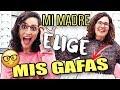 Mi MAMÁ elige MIS GAFAS!! RETO  | JustCoco #ad