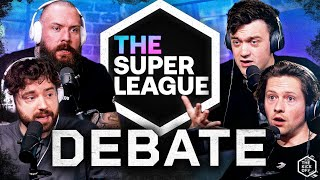 THE SUPER LEAGUE DEBATE