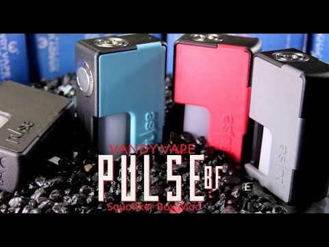 PULSE BF  Squonker Box Mod by VANDYVAPE (A Tony B Project)