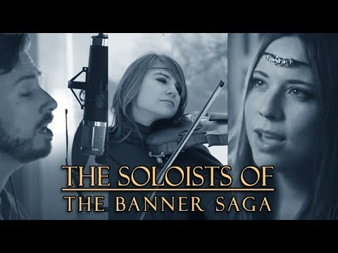 The Soloists of the Banner Saga