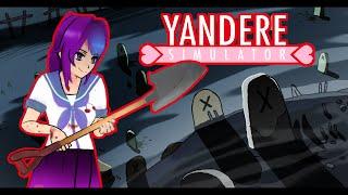 Yandere Simulator | ЗАКАПЫВАЕМ ТРУПЫ | версия от 24.07.16