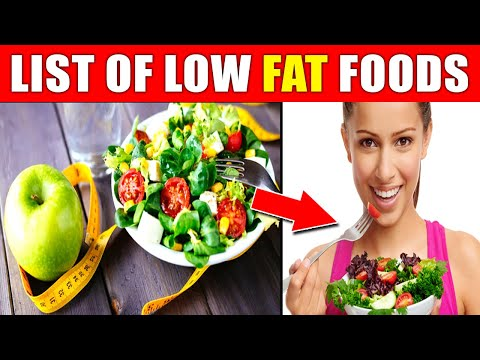 List of Low Fat Foods To Eat For Diet And Weight Loss.