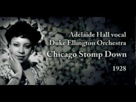 Adelaide Hall vocal, Duke Ellington Orchestra - Chicago Stomp Down (1928).flv mp3