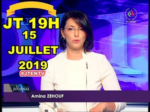 JOURNAL TÉLÉVISÉ JT 19H 11.07.2019 CANAL ALGÉRIE + MÉTÉO