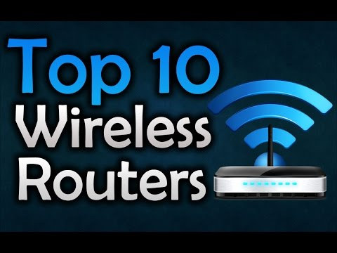 Best Wireless Routers - Top 10 Wireless Routers