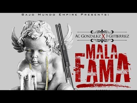 J Gutierrez Ft AC Gonzales - Mala Fama (Audio Oficial)
