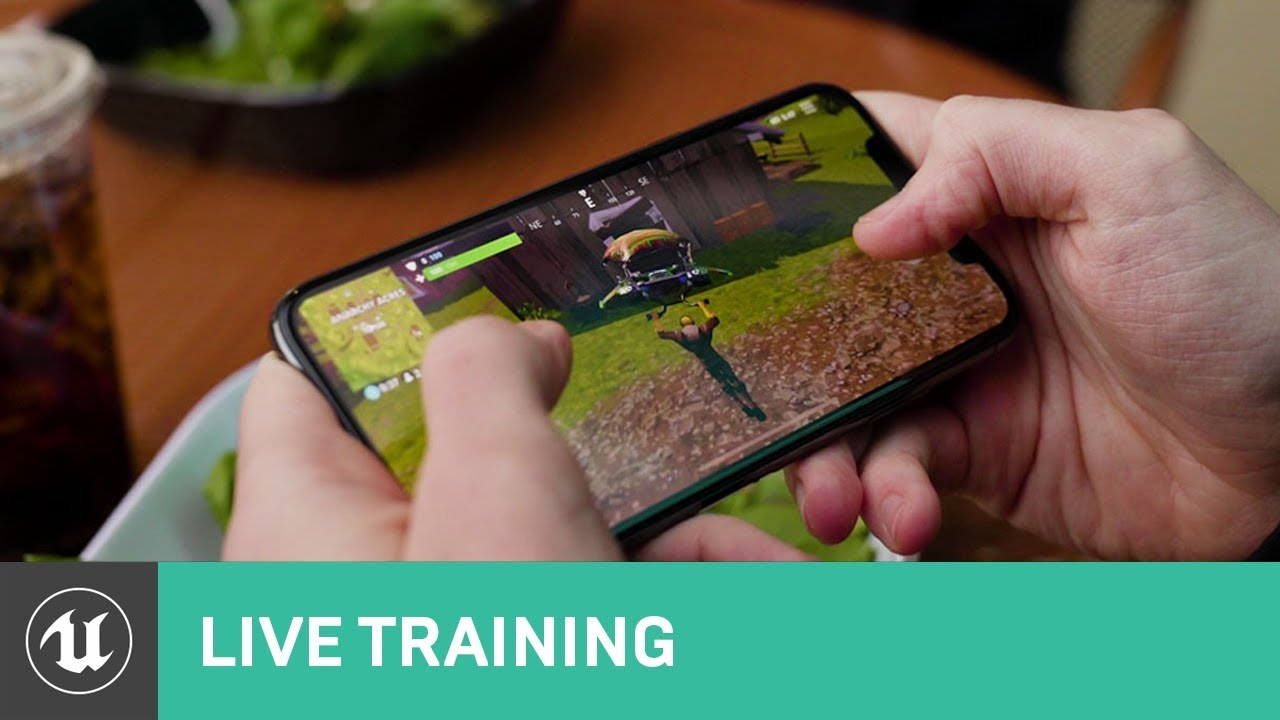 UE4 for Mobile | Live Training | Unreal Engine Livestream