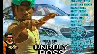 Popcaan Unruly Boss Mixtape (2015 mix by Dj virus)