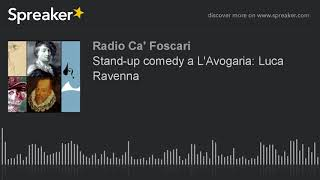 Stand-up comedy a L'Avogaria: Luca Ravenna