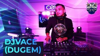 COF DJ NIGHTSHOW EP2 | DJVACE ( DUGEM )