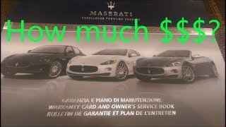 How much does it cost to maintain the Maserati ??