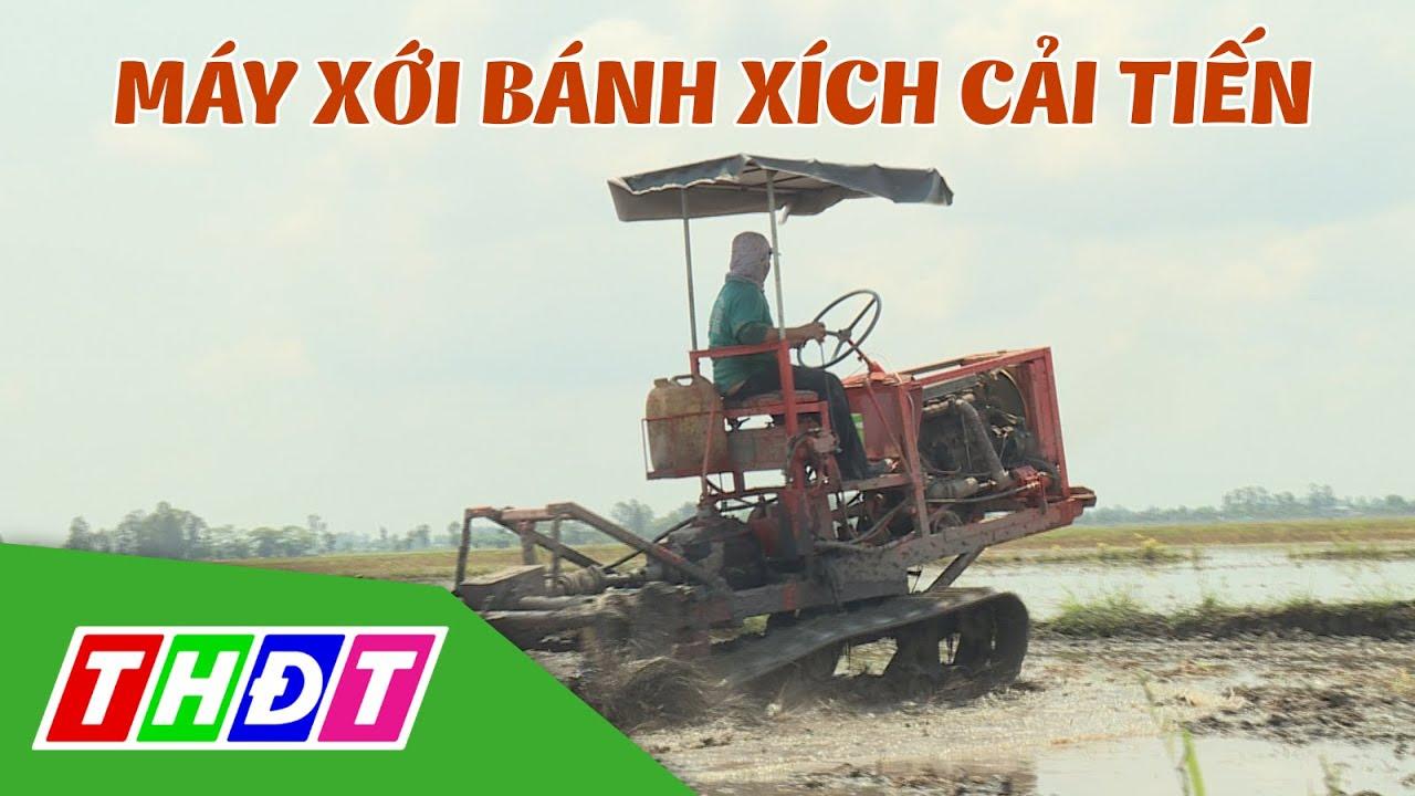 Tuyệt vời chiếc máy xới bánh xích cải tiến của anh nông dân Châu Phú, An Giang | THDT