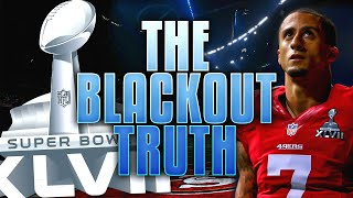 The REAL REASON for the MYSTERIOUS Blackout in Super Bowl 47