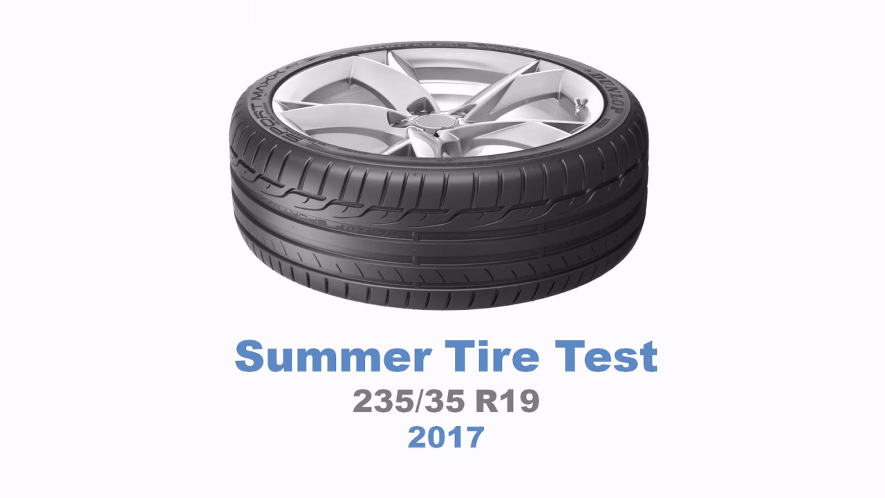 2017 summer tire test summary 235 35 r19 youtube. Black Bedroom Furniture Sets. Home Design Ideas