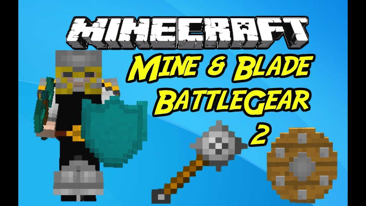 Minecraft Mods Mine Blade Battlegear 2 Mod 1 7 10 Youtube