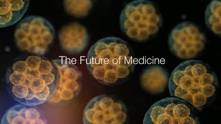The Future of Medicine thumbnail