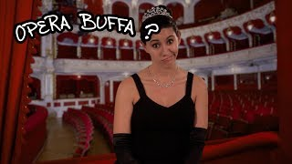 We Love Opera! What kind of an opera is opera buffa?