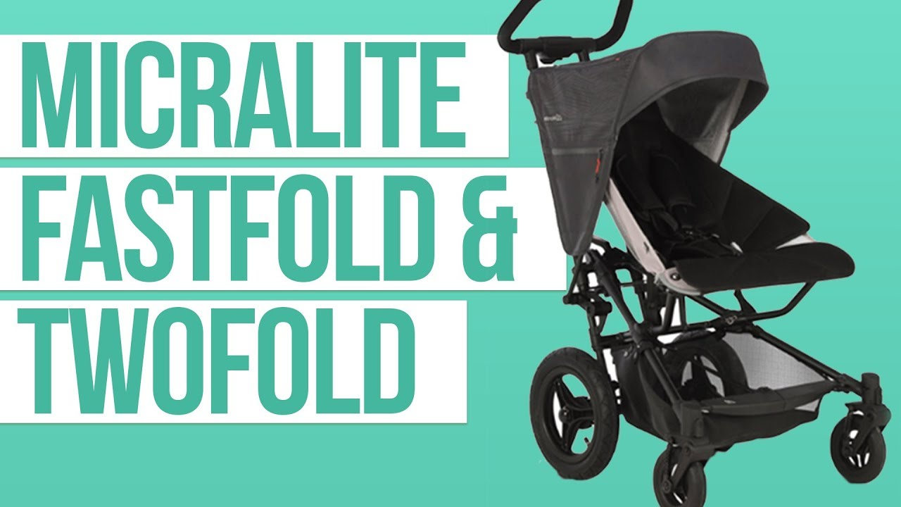 Micralite Fastfold & Twofold Strollers Review | Lightweight Strollers