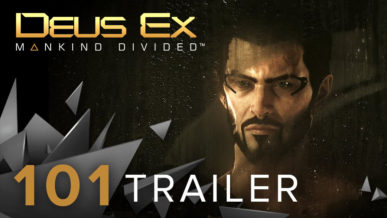 Deus Ex: Mankind Divided - 101...