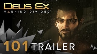 Discover everything you need to know about Deus Ex Mankind Divided in the official 101 trailer httpwwwdeusexcom In Deus Ex Mankind Divided you