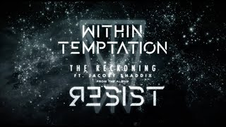 WITHIN TEMPTATION - The Reckoning - (Official Lyric Video feat. Jacoby Shaddix) thumbnail