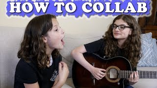 How to Collab (WK 448) Bratayley