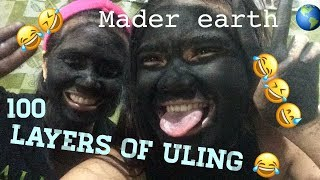 VLOG#3 100 LAYERS OF ULING! #MaderEarth