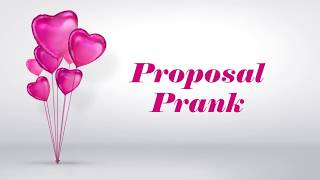 Proposal Prank | Valentine's Day Special