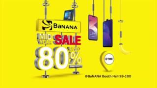 BaNANA ลดราคาสุดแรงแห่งปี @Thailand Mobile Expo 2019
