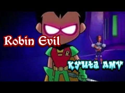 Teen Titans Go AMV [Robin Evil] Demons