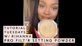 TUTORIAL TUESDAY WITH RIHANNA: SETTING POWDER TUTORIAL | Fenty Beauty