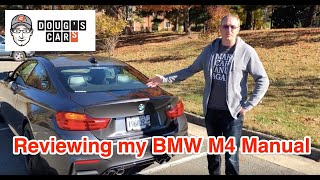 My Cheap CPO 2015 BMW M4 Manual Review by @dougscars