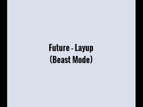 Future - Lay Up Lyrics