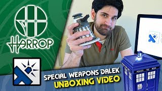 Doctor Who - Robert Harrop: Special Weapons Dalek - Unboxing & Hands-On!