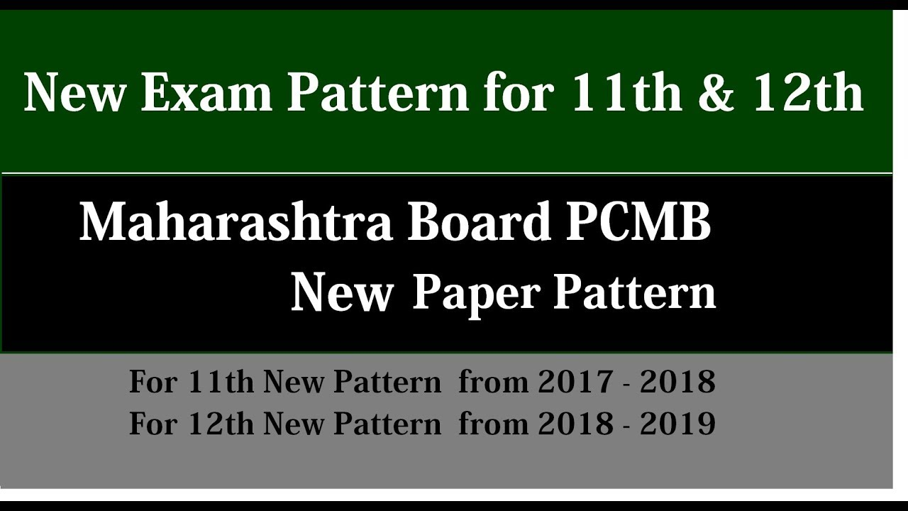New Question Paper Pattern for 11th & 12th for PCMB (Maharashtra Board)