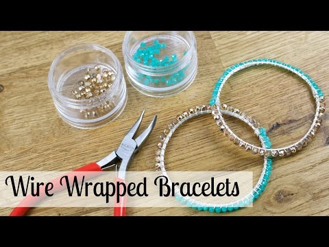 Bead, Wire and Fashion Jewelry: Make Wire Wrapped Bracelets