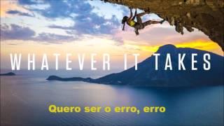 Whatever it takes Legendado Pt-Br.