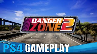 DANGER ZONE 2 : PS4 / PRO Gameplay -  First Impressions!!!!
